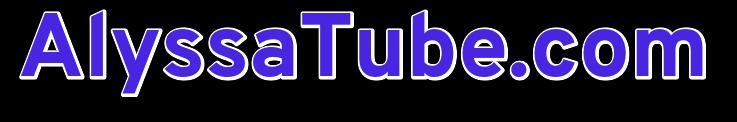 AlyssaTube.com